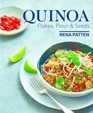 QUINOA, FLAKES, FLOUR & SEEDS - NEW HARDCOVER BOOK