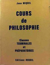 Cours de philosophie Terminales et Préparatoires - Jean Miquel – Livre - zAO04