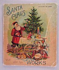 Santa Claus and His Works - 1897 ~~ McLoughlin Linen Book