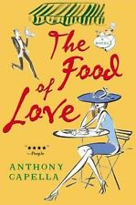 The Food of Love by Capella, Anthony, F7N17