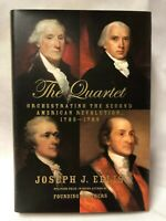 Joseph J. Ellis THE QUARTET 1st Edition 1st Printing