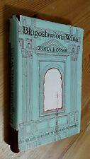 Zofia Kossak  Blogoslawiona wina Blessed Wine  Polish 1956