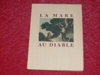 GEORGE SAND LA MARE AU DIABLE Illustré PIERRE GANDON Gravures Bois Ferroud 1942
