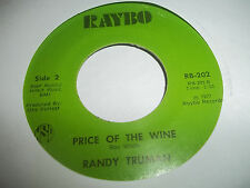 Randy Truman 45 RARE ROCKABILLY Hard Times RAYBO Price of The Wine EXCELLENT