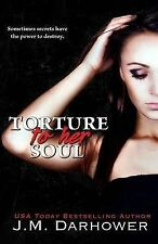 NEW Torture to Her Soul (Monster in His Eyes) (Volume 2) by J.M. Darhower