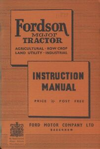 Fordson Major E27N tractor instructions book 1950 (quality reprint)