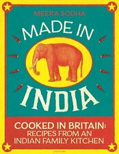 Made in India: Cooked In Britain Recipes From And Indian Family Kitchen New Hard