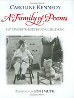 A Family of Poems: My Favorite Poetry for Children by Caroline Kennedy