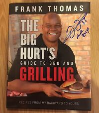 FRANK THOMAS signed book BIG HURTS GUIDE TO BBQ GRILLING CHICAGO WHITE SOX PROOF