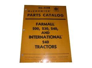 Farmall International 200 230 & 240 Parts Catalog TC-53