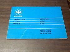MANUEL REVUE TECHNIQUE D ATELIER PIAGGIO VESPA P 125 150 200 X E SERVICE MANUAL