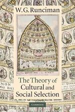 The Theory of Cultural and Social Selection by W. G. Runciman