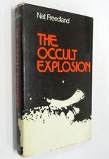 The Occult Explosion by Nat Freedland Hardback / Jacket 1st Edition 1972