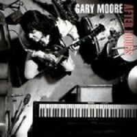 GARY MOORE 'AFTER HOURS-REMASTERED' CD NEW! !