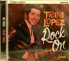 TRINI LOPEZ 'ROCK ON' - 30 Tracks on Jasmine