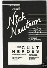 NICK NEUTRON : CULT HEROES - Concert Poster / SECOND CHANCE Ann Arbor 3-14-83 !!