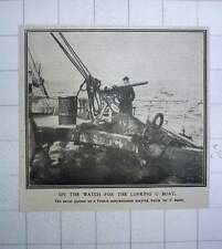 1917 Naval Gunner On French Merchant Man Keeping Watch For U-boats