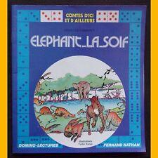 Collection Domino-Lecture ÉLÉPHANT-LA-SOIF Henri de Camaret Tudor Banus 1976