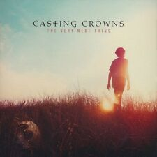 CASTING CROWNS: The Very Next Thing w/ One Step Away, Oh My Soul & Hallelujah