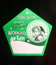 2007 Brian Setzer Orchestra 6th Christmas Extravaganza 5 Sides Working Pass