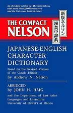 NEW The Compact Nelson Japanese-English Character Dictionary by John H. Haig
