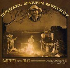 Michael Martin Murphey - Campfire on the Road [New CD]