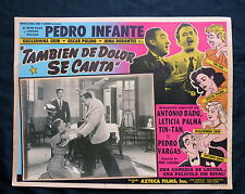 PEDRO INFANTE TAMBIEN DE DOLOR SE CANTA Tin Tan LOBBY CARD PHOTO 1950