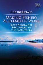 Making Fishery Agreements Work: Post-Agreement Bargaining in the Barents Sea