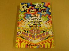 BOOK / THE TAPESTRY OF DELIGHTS 1963 - 1976 (VERNON JOYNSON)