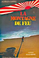 ++ALFRED COPPEL la montagne de feu 1984 MAZARINE roman++
