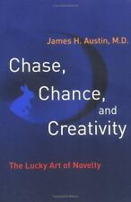 Chase, Chance, and Creativity: The Lucky Art of Novelty (MIT Press) Austin, Jam