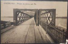 1915 - Cremona - Ponte in ferro sul Po