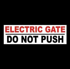 Electric Gate Do Not Push Business Sticker Sign Osha Fence Warning Danger