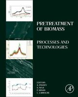 Pretreatment of Biomass: Processes and Technologies by Elsevier Science...