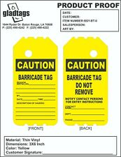 """6"""" Yellow Caution Barricade Tags (25 Per Pack)"""