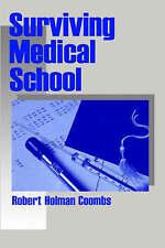 NEW Surviving Medical School by Robert Holman Coombs