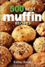 500 Best Muffin Recipes, Brody, Esther, Good Condition, Book