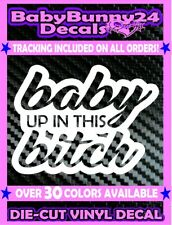 Baby up in this bitch Mom Life Minivan Vinyl Decal Sticker Car Baby on Board