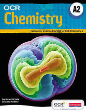 OCR A2 Chemistry A Student Book by Dave Gent, Rob Ritchie (Mix…