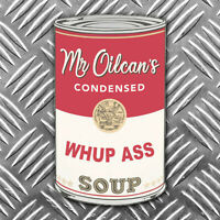 MR OILCAN WHUP ASS CAN sticker 110x77mm oilcan sticker decal