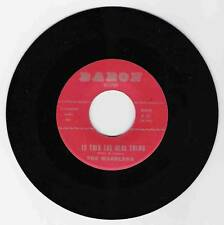 DOO WOP 45 THE WARBLERS IS THIS THE REAL THING ON BARON  STRONG VG