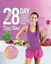 The Bikini Body 28-Day Healthy Eating & Lifestyle Guide: 200 Recipes, Weekly...