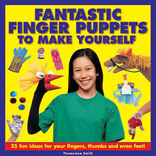 Fantastic Finger Puppets To Make Yourself: 25 Fun Ideas For Your-ExLibrary