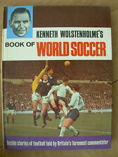 KENNETH WOLSTENHOLME BOOK OF WORLD SOCCER 1968 REAL MADRID - MANCHESTER CITY