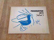 POVUNGNITUK . ART INUIT . ART ESQUIMAUX . ESKIMO ART . QUEBEC 1972