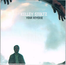 "KELLEY STOLTZ Your Reverie 7"" Sub Pop Ty Segall Oh Sees White Fence king tuff"