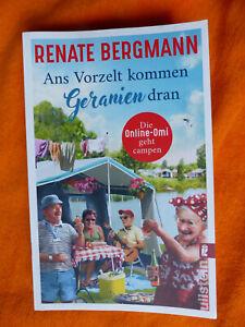 Renate Bergmann - Ans Vorzelt kommen Geranien dran, Taschenbuch, Roman