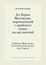 Al Quran Magomedov. translated from Arabic into English, avtorov, Kollektiv,,