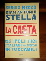 LIBRO: LA CASTA - SERGIO RIZZO,GIAN ANTONIO STELLA - RIZZOLI - 2007