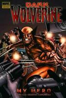 Dark Wolverine My Hero  Marvel Hardcover Premiere Edition